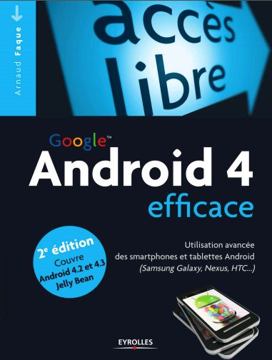 Google Android 4 efficace. Eyrolles