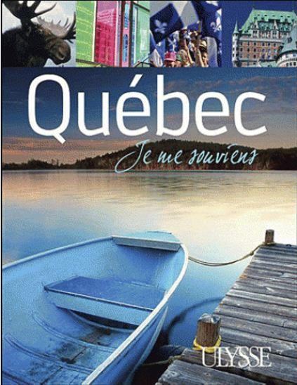 Québec : Je me souviens. Ulysse