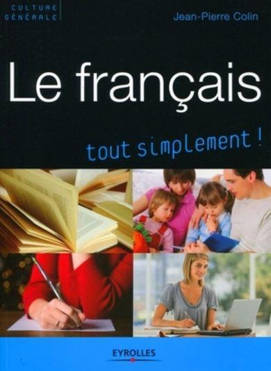 Le français tout simplement ! Eyrolles
