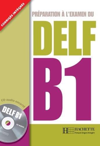 Préparation à l'Examen du DELF B1 CD Audio   Free eBooks Download - EBOOKEE!