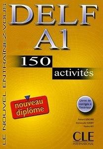 DELF A1 nouveau diplôme 150 activités