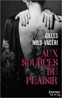 Aux Sources Du Plaisir - Gilles Milo-Vaceri 2016