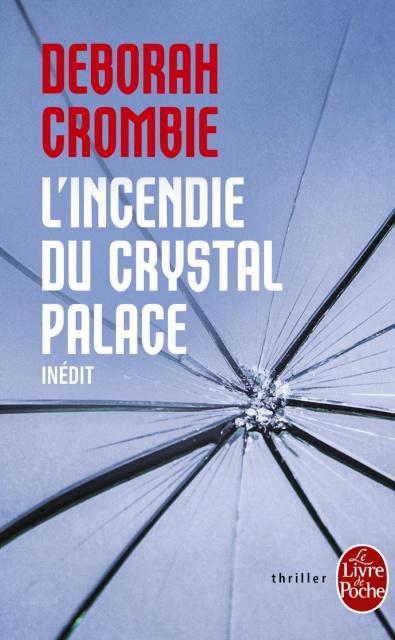 Deborah Crombie - L'Incendie Du Crystal Palace 2016