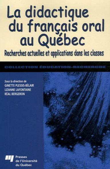 télécharger La didactique du français oral au Québec