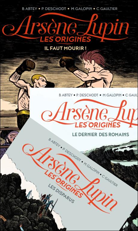 Arsène Lupin les origines - INTÉGRALE 03 Tomes | PDF