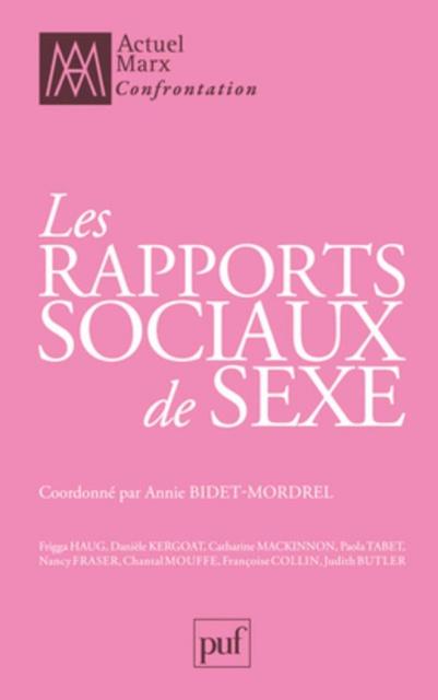 Les Rapports Sociaux De Sexe - Annie Bidet-Mordrel 2015