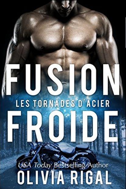télécharger Fusion froide (Les Tornades d'Acier t. 3)