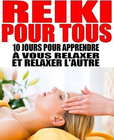 Alexis Delune - Reiki Pour Tous (2016)