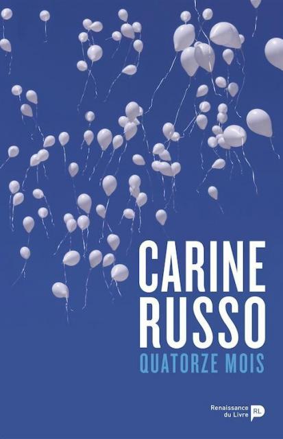 Quatorze Mois - Carine Russo 2016