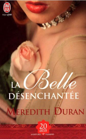 Meredith Duran - La belle désenchantée