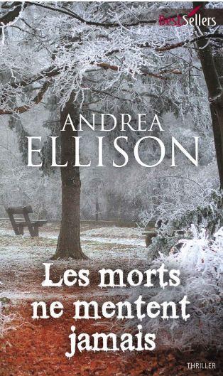 LES MORTS NE MENTENT JAMAIS (Andrea Ellison) Série Samantha Owens