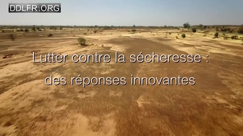 Lutter contre la sécheresse des réponses innovantes