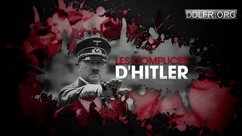 Les complices d'Hitler HDTV 720p