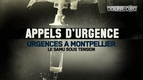 Appels d'urgence Urgences à Montpellier le samu sous tension