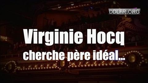 Virginie Hocq Cherche père idéal