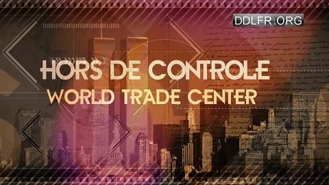 Hors de contrôle World Trade Center