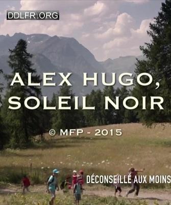 Alex Hugo Soleil noir