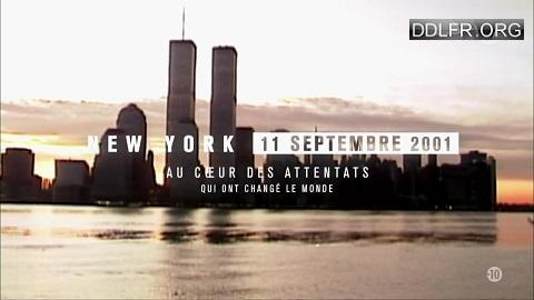 New York, 11 septembre 2001 : au coeur des attentats qui ont changé le monde