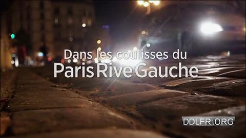 Dans les coulisses du Paris Rive Gauche