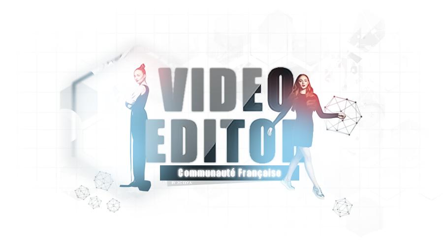 Communauté Video Editeur