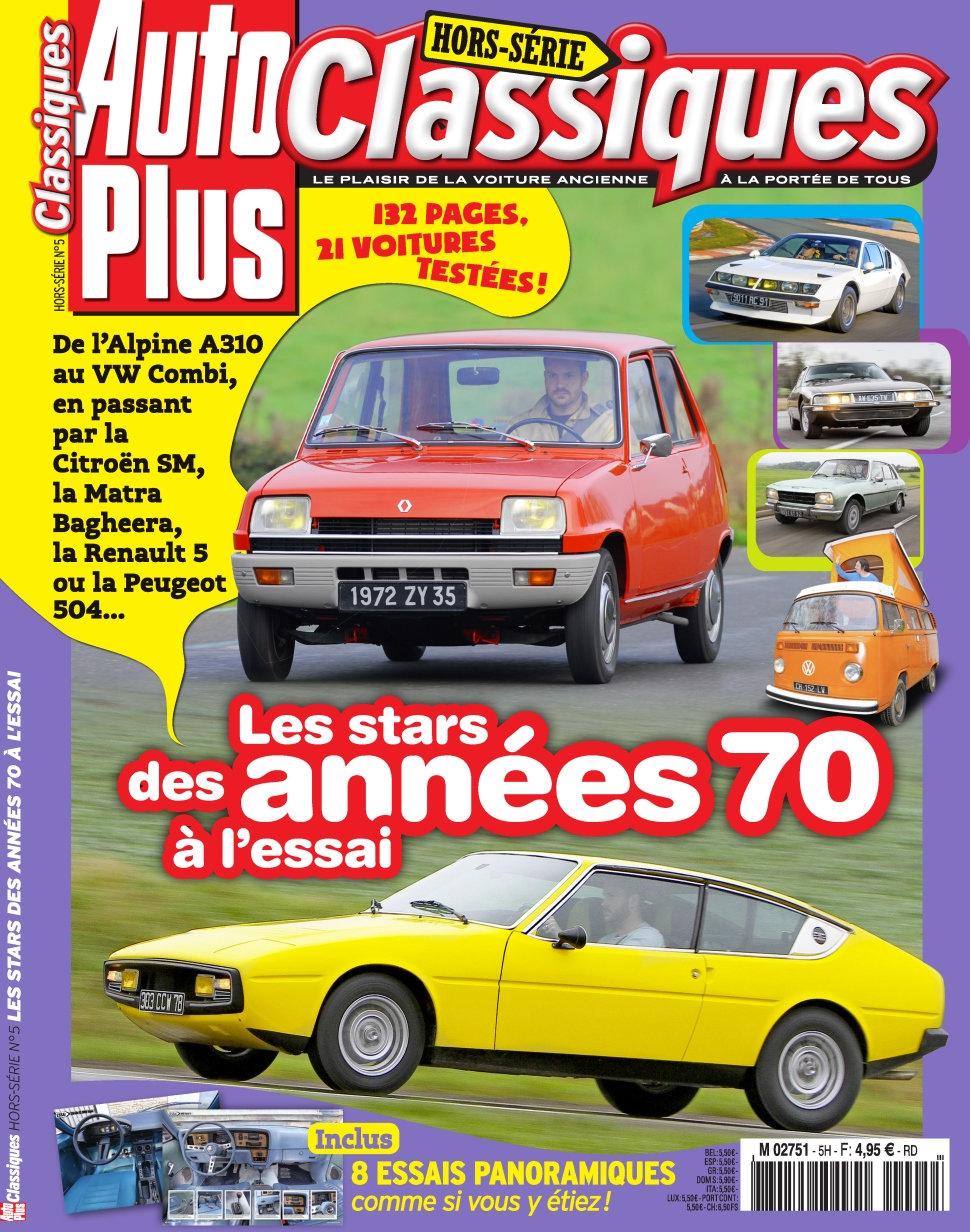 Auto Plus Classiques Hors-Série N°5 - Les Stars Des Années 70