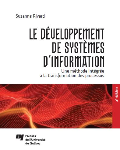 Suzanne Rivard - Le Développement de systèmes d'informations, 4e édition