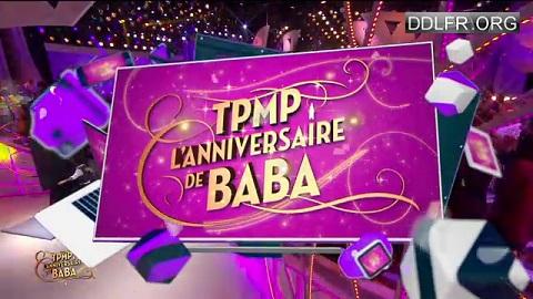 TPMP fête l'anniversaire de Baba