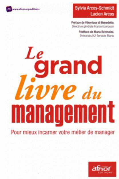 Le grand livre du management