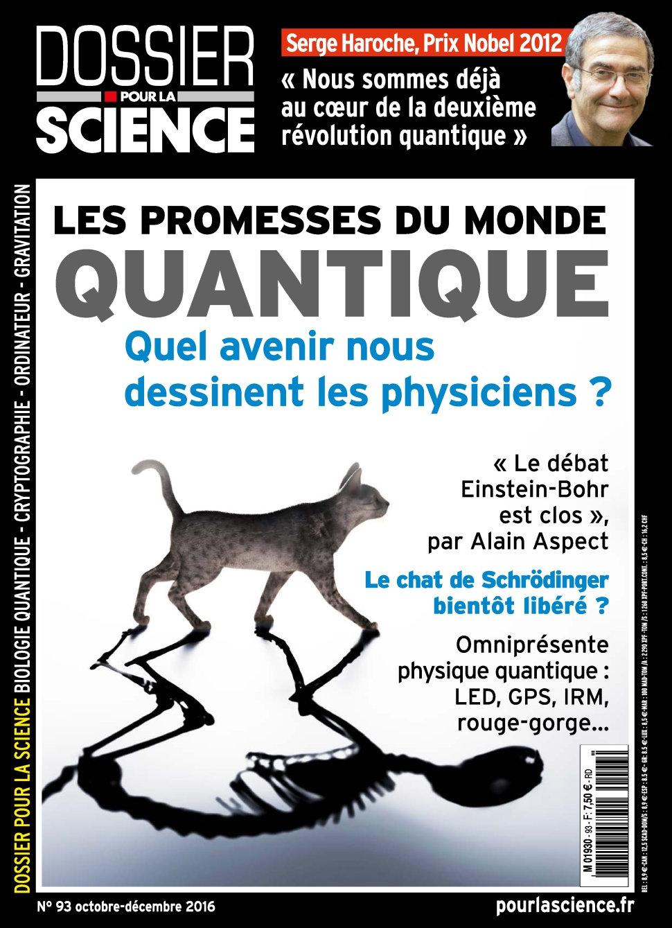 Dossier Pour la Science 93 - Octobre/Decembre 2016