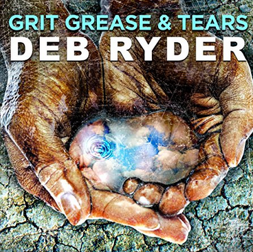 Deb Ryder -  'Grit grease & tears' (2016) 161009054313880565