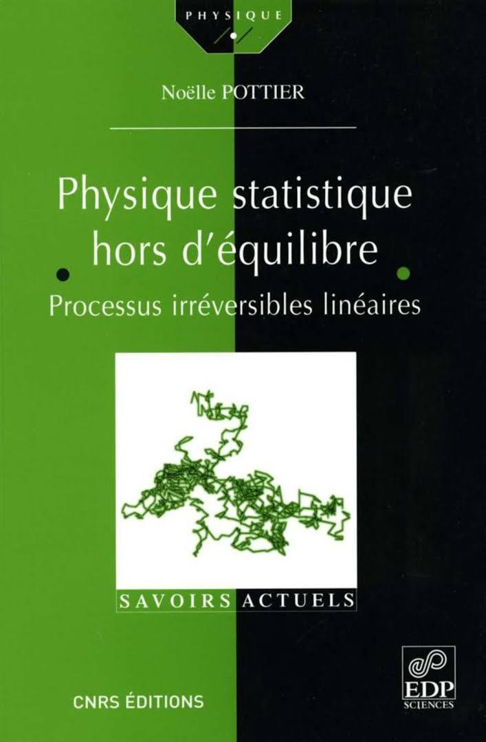 télécharger Physique statistique hors d'équilibre : Processus irréversibles linéaires