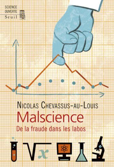 télécharger Malscience : De la fraude dans les labos - Nicolas Chevassus-au-Louis