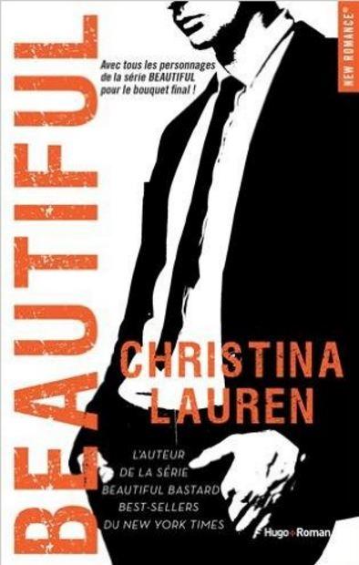 Beautiful - Tome 5 - Beautiful - Christina Lauren