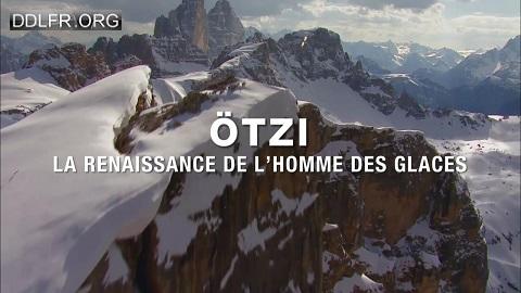 Ötzi la renaissance de l'homme des glaces