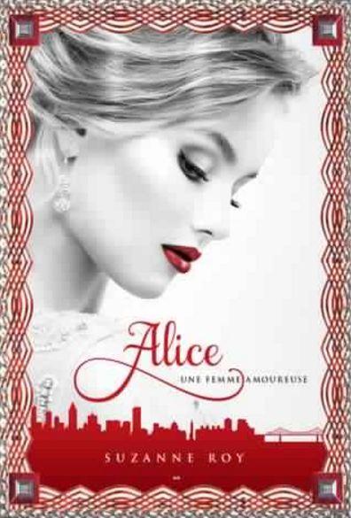 Alice - Une femme amoureuse, tome 1