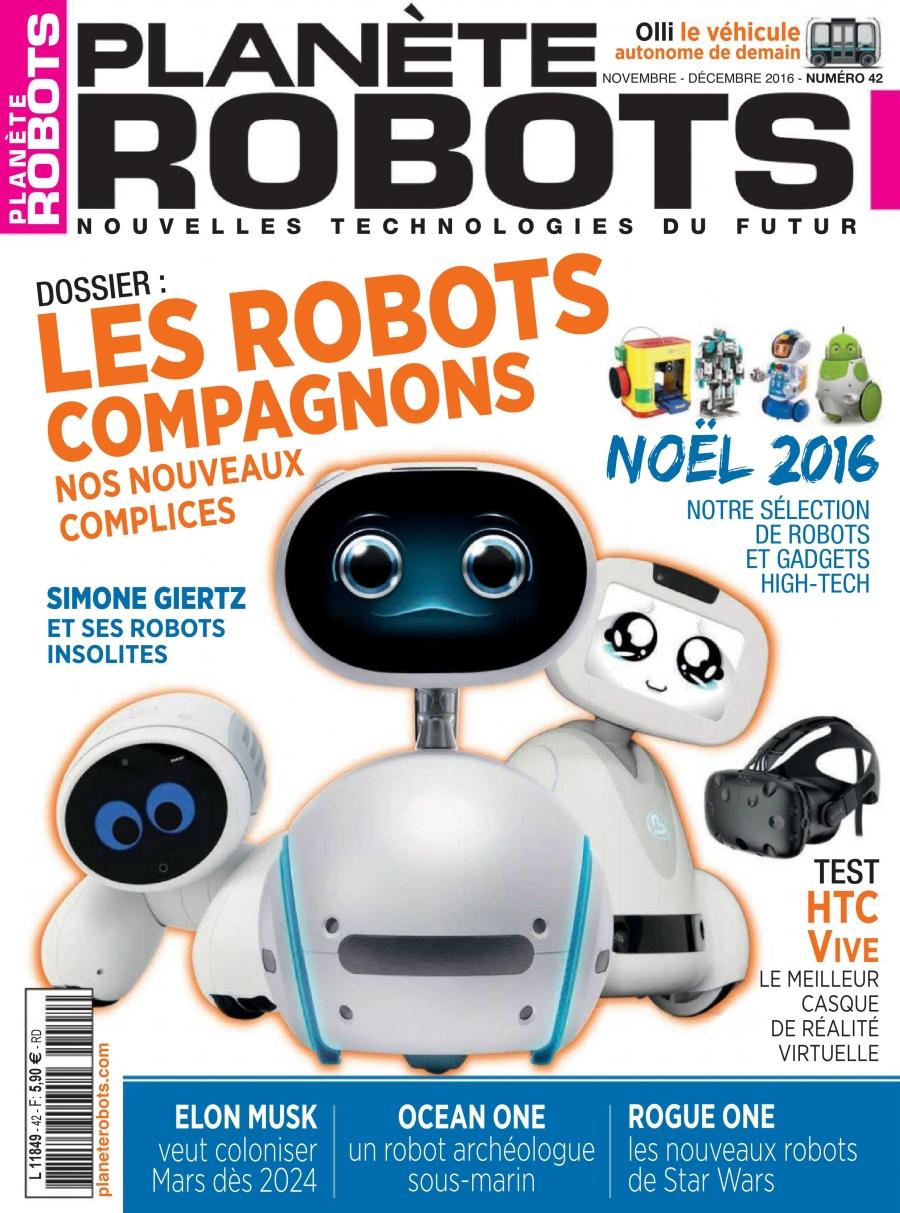 Planète Robots 42 - Novembre/Décembre 2016