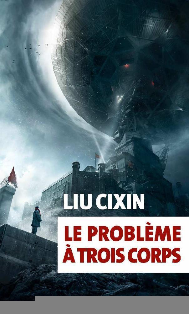 Liu Cixin - Le problème à trois corps (Trilogie Three-Body 01)