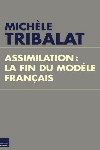 Assimilation : La fin du modèle français Toucan