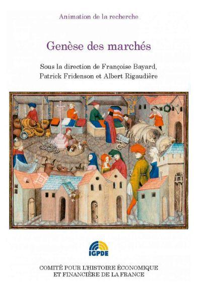 Genèse des marchés ( Histoire économie politique