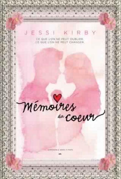 Memoires du coeur - Jessi Kirby