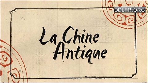 La Chine antique HDTV