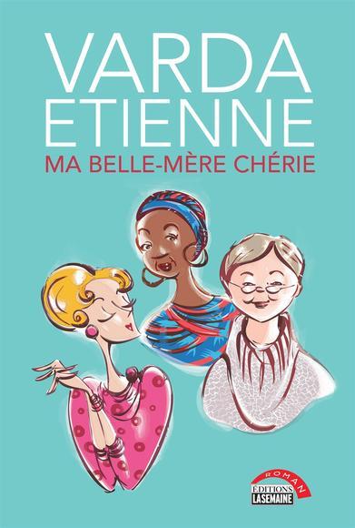 Ma Belle-Mère Chérie - Varda Etienne