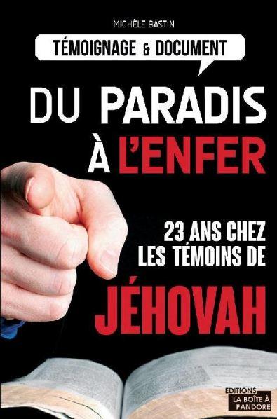 télécharger Du Paradis à l'Enfer, 23 ans chez les témoins de Jéhovah - Michèle Bastin