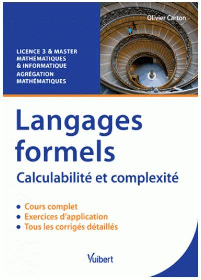 Langages formels : Calculabilité et complexité. Vuibert