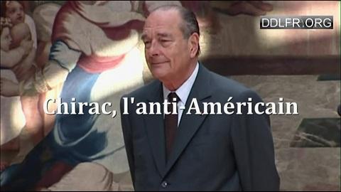 Chirac l'anti-Américain