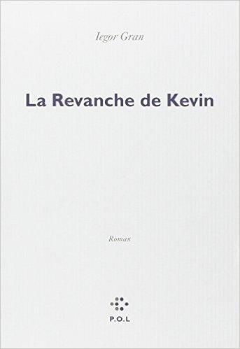 La revanche de Kevin - Iegor Gran