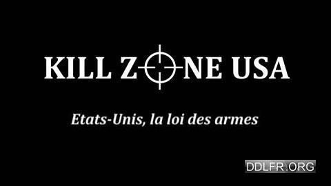 Etats-Unis la loi des armes Kill Zone USA