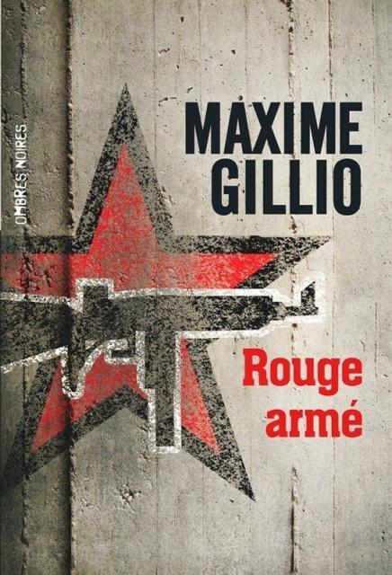 Rouge Armé - Maxime Gillio 201