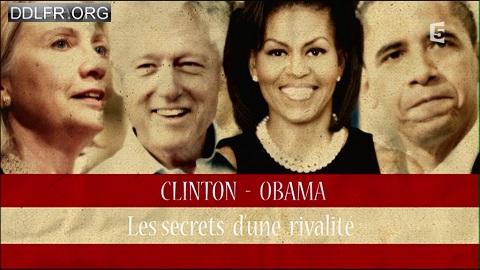Clinton-Obama, les secrets d'une rivalité