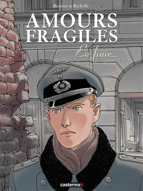 Amours Fragiles - Tome 07 En finir....